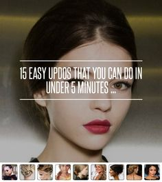 2. The #Easier than It Looks Updo - 15 Easy #Updos That You Can do in under 5 Minutes ... → Hair #Ponytail