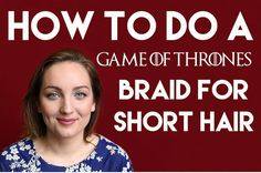 "3 Easy ""Game Of Thrones"" Hair Tutorials Everyone Can Try"
