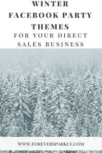 Facebook Party Winter Themes for your Direct Sales Business. Click to see more…