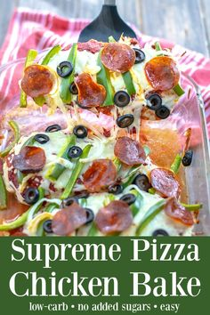 Supreme Pizza Chicken Bake Recipe Low Carb - a ridiculously easy and yummy weeknight dinner the whole family will love Best Low Carb Recipes, Low Carb Dinner Recipes, High Protein Low Carb, Low Carb Diet, Baking Recipes, Keto Recipes, Oven Recipes, Pizza Recipes, Snacks Recipes