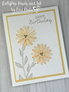 Clean and Simple Daisy Lane Stampin'Up! Daisy Lane Stamp Set and Medium Daisy Punch Happy Birthday card by Lori Pinto Stampin Up Karten, Stampin Up Cards, Altenew Cards, Simple Birthday Cards, Happy Birthday Cards, Happpy Birthday, Mama Elephant Stamps, Magnolia Stamps, Homemade Cards