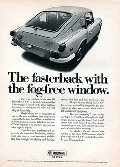 1969 Triumph GT6+ Advertising Road & Track February 1969 Retro Cars, Vintage Cars, British Sports Cars, British Car, Dream Cars, Triumph Motor, Vintage Advertisements, Ads, Triumph Spitfire