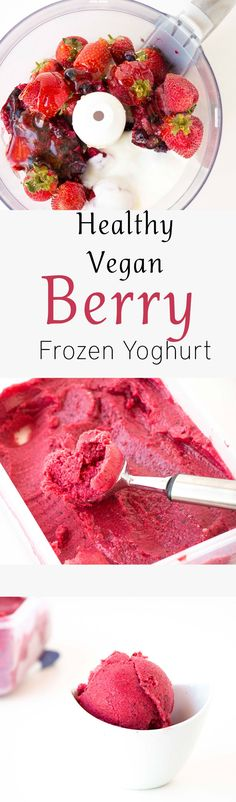 Healthy Vegan Berry Frozen Yoghurt – Baking-Ginger Read more in natureandhealth…. Weight Watcher Desserts, Vegan Sweets, Vegan Desserts, Dessert Recipes, Dinner Recipes, Whole Food Recipes, Cooking Recipes, Family Recipes, Cooking Ideas