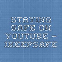 Staying Safe on YouTube — iKeepSafe