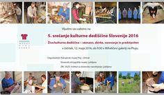 5. SREČANJE KULTURNE DEDIŠČINE SLOVENIJE 2016 | PMPO.si