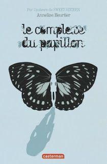 Bienvenue chez: Le complexe du papillon d'Anneliese HEURTIER