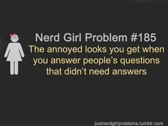 Nerd Girl Problems by pat