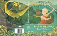 Dragonkeeper continues - Blood Brothers by Carole Wilkinson.