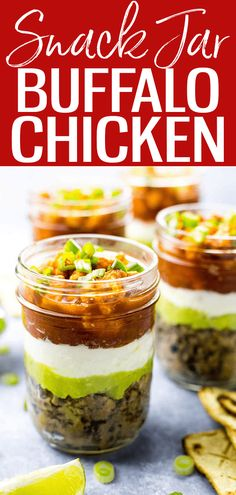These Mini 5-Layer Buffalo Chicken Salsa Dip Jars are the perfect grab and go snack with refried beans, guacamole, sour cream and salsa! #buffalochicken #snackjars