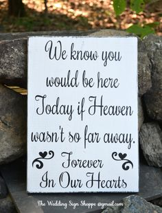 Hand Painted Wood Wedding Sign In Memory Of Loved Ones Heaven Plaque Wood Signs…