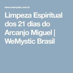 Limpeza Espiritual dos 21 dias do Arcanjo Miguel   WeMystic Brasil