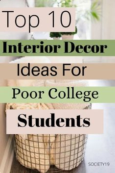 Top 10 Interior Decor Ideas for Poor College Students