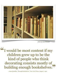 Decorating = bookshelves