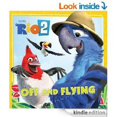 Rio 2: Off and Flying - Kindle edition by Cari Meister. Children Kindle eBooks @ Amazon.com.
