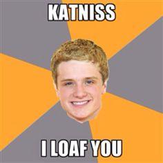 I loaf you.