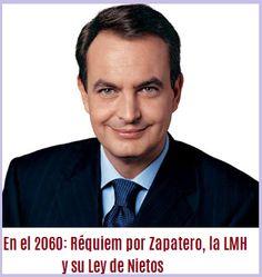 Zapatero y Ley Nietos