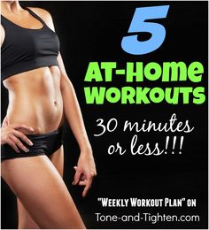The best collection of 3o-minute-or-less workouts to build strength and lose weight! #workout #fitness from Tone-and-Tighten.com