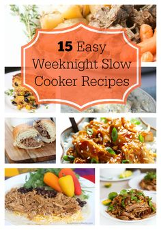 15 Easy Weeknight Sl