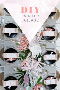 DIY: painted foliage in gorgeous matte pastel colors. Click through for the tutorial for this gorgeous party decor!