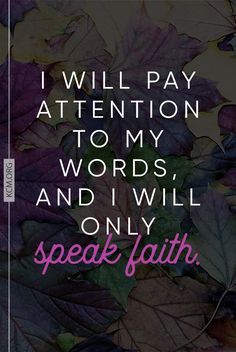 Your words are powerful!