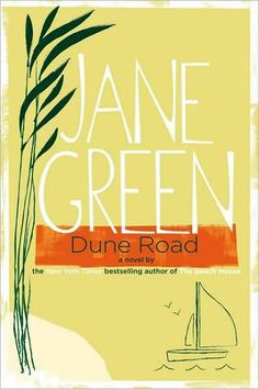 I love all of Jane Green's books. www.janegreen.com