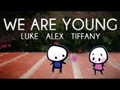 Fun. - We Are Young (Luke Conard, Alex Goot, Tiffany Alvord COVER)