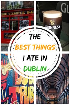 The best things I ate in Dublin. A guide on what to eat in Ireland, and what restaurants to go to when in Dublin. #dublin #irish #ireland