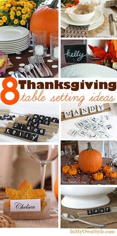 Thanksgiving dinner table setting ideas from table cloths, place cards, chalk board printables, crafts, decor, and more.