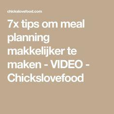 7x tips om meal planning makkelijker te maken - VIDEO - Chickslovefood