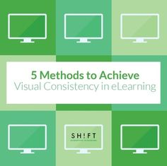 5 Methods to Achieve Visual+Consistency in eLearning
