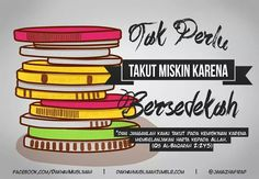 Jangan takut! Yuk sedekah.. Life Quotes Pictures, Quran, Allah, Muslim, Islamic, Peace, Words, Poster, Beautiful