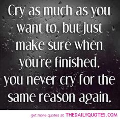 Quotes About Breaking Up and Moving On | cry-sad-quotes-break-up-quote-pics-quotes-sayings-pictures-images.jpg