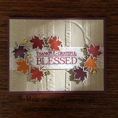 Fall is in the air, even in San Diego. But, it's on my bucket list to be in New England when the leaves are at their height of changing color. For this scene, I used the wonderful leaf from the Colorful Seasons stamp set, and the die from Seasonal Layers for cutting.   The …