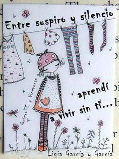 〽️ Entre suspiro y silencio, aprendí a vivir sin ti... Ligia Garcia García