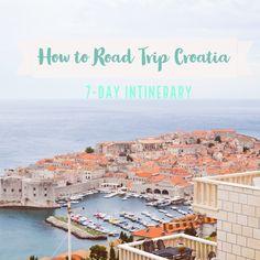 How to Road Trip through Croatia