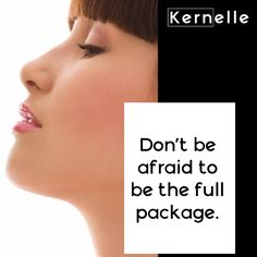 Don't be afraid to be the full package.    #selflove #beauty #kernelle    📍www.kernelle.com Dont Be Afraid, Self Love, Packaging, Movie Posters, Beauty, Self Esteem, Film Poster, Wrapping, Beauty Illustration