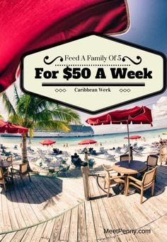 NEW at Meet Penny: Caribbean-Inspired Menu: Feed a Family of 5 for Less Than $50 a Week!