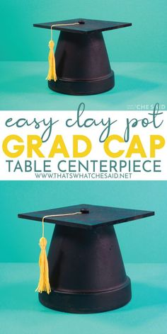 This Clay Pot Graduation Cap is perfect for your Graduation celebrations! Use it as a table centerpiece, on your mantel or create small versions to label your buffet table! Outdoor Graduation Parties, Graduation Party Planning, Graduation Party Themes, College Graduation Parties, Graduation Party Decor, Graduation Celebration, Graduation Ideas, Graduation Cookies, Graduation Caps