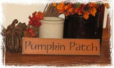 Pumpkin Patch -WOOD SIGN-  Fall Season Halloween Thanksgiving Country Primitive Farm Home Decor Gift on Etsy, $10.00
