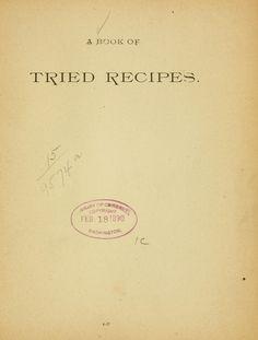 1890 | A Book of Tried Recipes