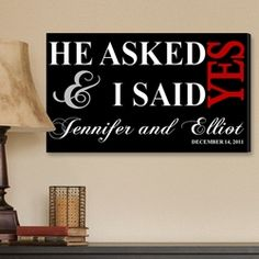 """He Asked Couple Canvas Print     CANVAS SIZE: 24"""" x 14"""" X 1/2""""       $64.99 on sale $55.24"""