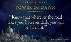 We will be alright! Don't forget to preorder TOWER OF DAWN to get an exclusive pouch!