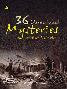 Read online: 36 Unsolved Mysteries of the World is an engrossing account of some breath-taking mysteries of the times to be read with abated breath. Middle School Books, Middle School English, Book Suggestions, Book Recommendations, Books To Read Online, Reading Online, Somerset College, Mysteries Of The World, College Library