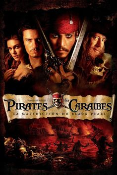 Pirates des Caraïbes I : La malédiction du Black Pearl (2003) - Regarder Films…