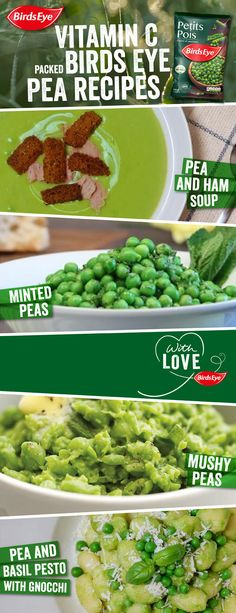 Four simple pea recipes packed with Vitamin C. With Love, from Birds Eye. •  Pea & Ham Soup: http://po.st/PeaHamSoup •  Minted Peas: http://po.st/MintedPeas •  Mushy Peas: http://po.st/MushyPeas •  Pea & Basil Pesto, With Gnocchi: http://po.st/PeaPestoGnocchi