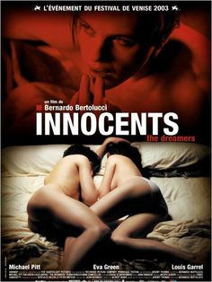 Innocents - The Dreamers : affiche Bernardo Bertolucci, Eva Green, Louis Garrel, Michael Pitt #2003
