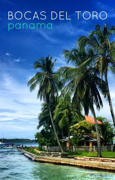 Beaches, snorkeling, and deep boarding in the beautiful archipelago of Bocas del Toro