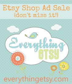Etsy Shop Ad Sale {Spring Ad Sale This Thursday!}