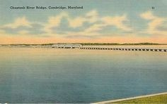 Choptank River Bridge, Cambridge,Maryland   Linen  Tichnor