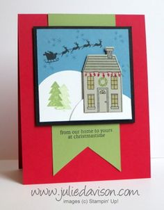 Stampin' Up! Holiday Home Christmas Card #stampinup www.juliedavison.com